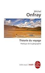La Théorie du voyage : Inédit (Biblio Essais t. 4417) (French Edition)