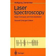 Laser Spectroscopy: Basic Concepts and Instrumentation
