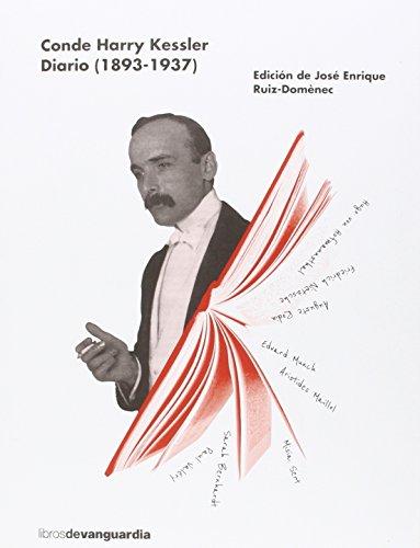 Diario. 1893 - 1937 (LIBROS DE VANGUARDIA) por CONDE HARRY KESSLER