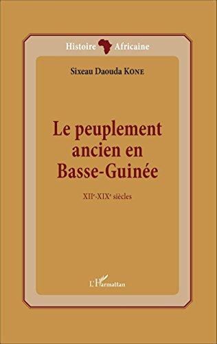 Le peuplement ancien en Basse-Guinée
