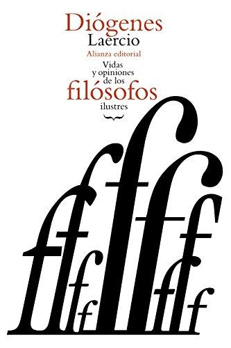 Vidas y opiniones de los filósofos ilustres (El Libro De Bolsillo - Clásicos De Grecia Y Roma)