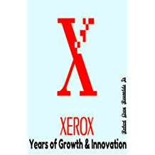 Xerox: Years of Growth & Innovation (English Edition)
