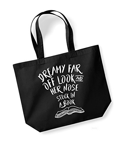 Dreamy Far Off Look and Her Nose Stuck in a Book - Large Canvas Fun Slogan Tote Bag Black/White