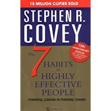 The 7 Habits of Highly Effective People by Covey, Stephen R. on 04/01/2004 Reprinted edition