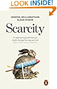 #9: Scarcity: Why having too little means so much