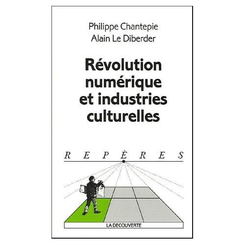 Révolution numérique et industries culturelles