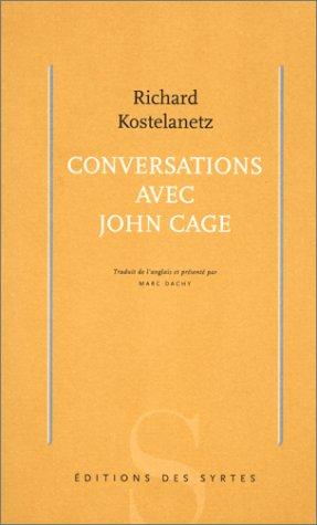 Conversations avec John Cage