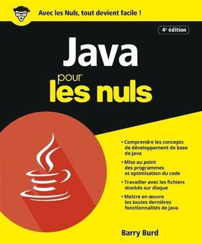Java pour les Nuls, 4e éd. par Barry BURD