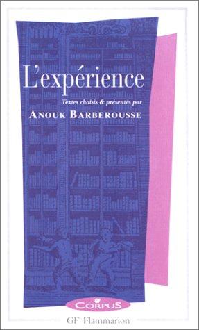 L'expérience par Anouk Barberousse