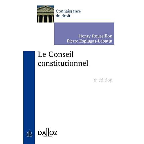 Le Conseil constitutionnel - 8e éd.