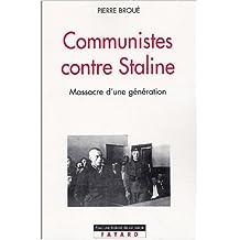 Des communistes contre Staline