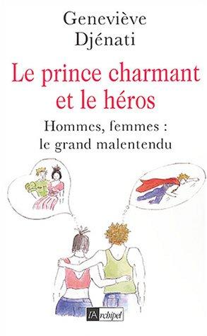 Le Prince charmant et le Héros par G. Djenati