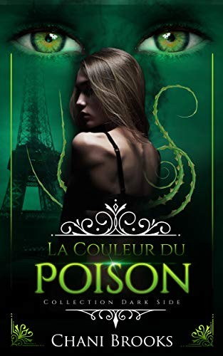 La couleur du poison par Chani Brooks