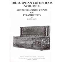 Middle Kingdom Copies of Pyramid Texts (Oriental Institute Publications)