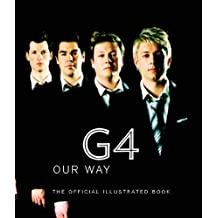 G4 Our Way: The Official Illustrated Book by Darren Henley (2005-10-06)