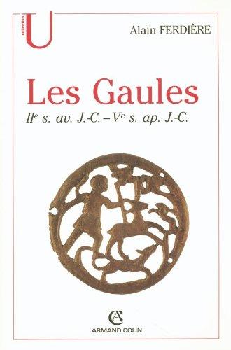 Les Gaules : Provinces des Gaules et Germanies, Provinces Alpines: IIe s. av. J.-C.-Ve s. ap. J.-C. par Alain Ferdière