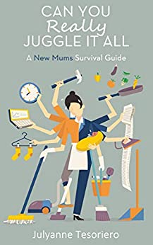 Descargar Gratis Libros Can You Really Juggle It All: A New Mum's Survival Guide Directa PDF