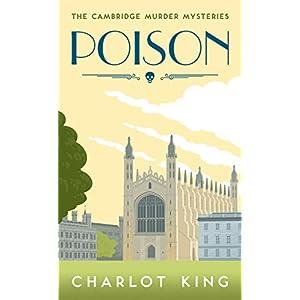 Poison (Cambridge Murder Mysteries Book 1)