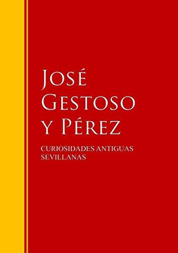 CURIOSIDADES ANTIGUAS SEVILLANAS: Biblioteca de Grandes Escritores