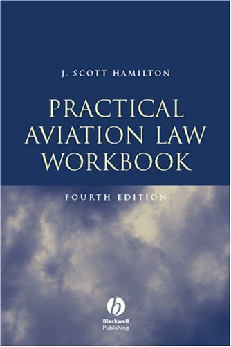 Practical Aviation Law, Fourth Edition: Workbook by Hamilton (2004-12-01)