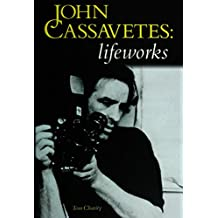 John Cassavetes: Lifeworks