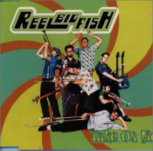 Take on Me (Take On Me-reel Big Fish)
