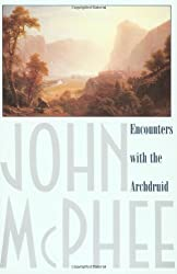 Encounters with the Archdruid by John McPhee (1980-07-30)