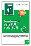 Le mémento de la SARL et de l'EURL 2018: Rédactions des statuts. Pouvoirs renforcés des associés. Rémunération et responsabilité des gérants. Comité ... lancement jusqu'à parution, ensuite 55.00 ¤