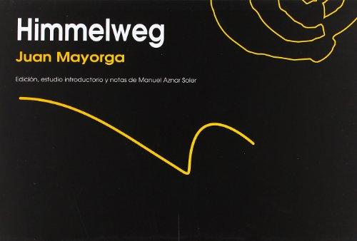 Himmelweg (Autor (ñaque)) por Juan Mayorga