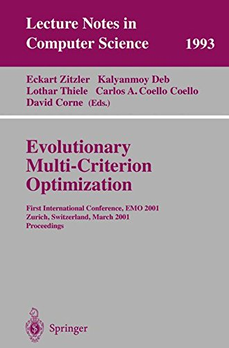 Evolutionary Multi-Criterion Optimization: First International Conference, EMO 2001, Zurich, Switzerland, March 7-9, 2001 Proceedings par Kalyanmoy Deb