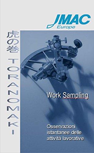 Toranomaki - Work Sampling: Osservazioni istantanee delle attività (Valore Attività)