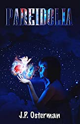 Pareidolia: Science Fiction Short Stories