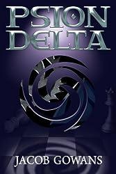 Psion Delta (Psion series #3) by Jacob Gowans (2012-12-14)