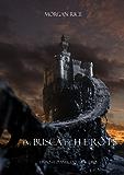 Em Busca de Heróis (Livro #1 O Anel Do Feiticeiro) (Portuguese Edition)