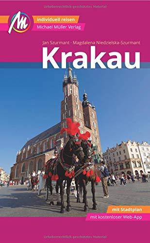 Krakau MM-City Reiseführer Michael Müller Verlag: Individuell reisen mit vielen praktischen Tipps und Web-App mmtravel.com