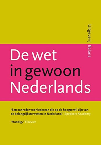 De wet in gewoon Nederlands (Dutch Edition)