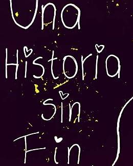 UNA HISTORIA SIN FIN eBook: Jorge Hoyos: Amazon.es: Tienda Kindle