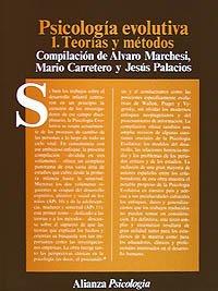 Psicologia Evolutiva 1 - Teorias y Metodos por Mario Carretero
