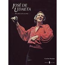 José de Udaeta: 50 años en escena (El arte de vivir)