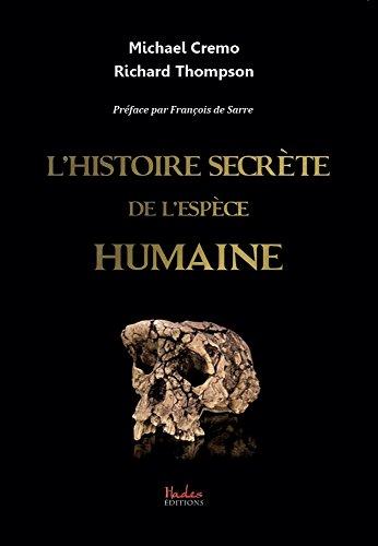 L'Histoire secrète de l'espèce humaine