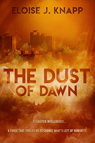 The Dust of Dawn (The Dust Series Book 1) (English Edition)