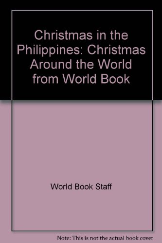 Christmas in the Philippines: Christmas Around the World from World Book