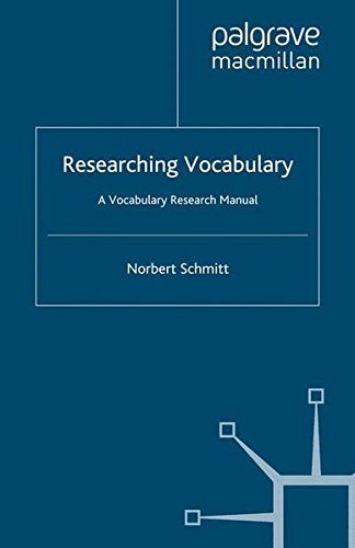 Researching Vocabulary: A Vocabulary Research Manual (Research and Practice in Applied Linguistics) por Norbert Schmitt