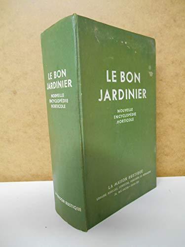 Le Bon Jardinier Nouvelle Encyclopédie Horticole / Coll. / Réf51227 par Coll.