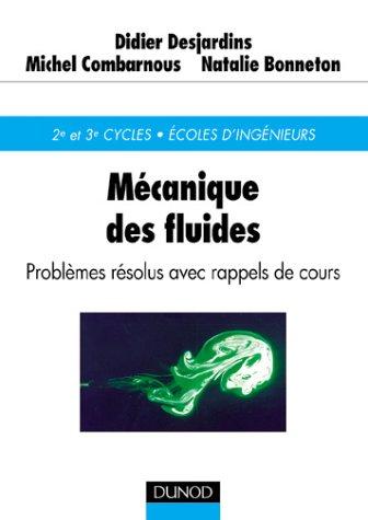 Mécanique des fluides : Problèmes résolus avec rappels de cours