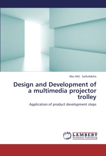 Multimedia-trolley (Design and Development of a multimedia projector trolley: Application of product development steps)