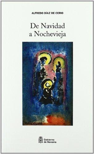 De Navidad a Nochevieja por Alfredo Díaz de Cerio