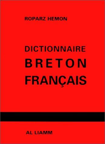 Dictionnaire breton-français, 9e édition par Roparz Hemon