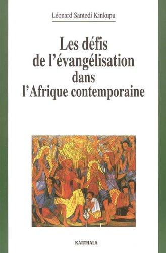 Les défis de l'évangélisation dans l'Afrique contemporaine par Léonard Santedi Kinkupu
