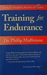 Training for Endurance by Philip B. Maffetone (1996-04-30)